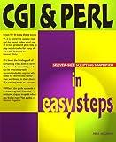 Cgi & Perl In Easy Steps (In Easy Steps Series)