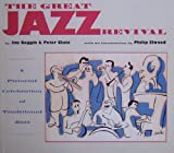 The Great Jazz Revival, Jim Goggin and Peter Clute, 0964106701