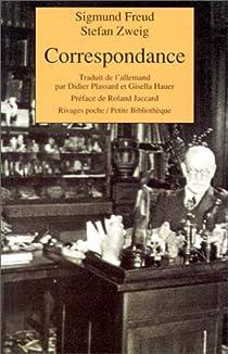 Correspondance : Sigmund Freud / Stefan Zweig par Zweig