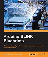 Arduino BLINK Blueprints Front Cover