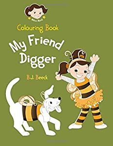 My Friend Digger Colouring Book (Millie's World)