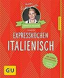 Expresskochen Italienisch: 40 Jahre Küchenratgeber: die limitierte Jubiläumsausgabe zum Sammeln und Verschenken (GU Sonderleistung)