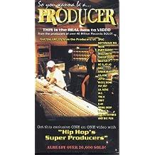 So You Wanna Be a Producer