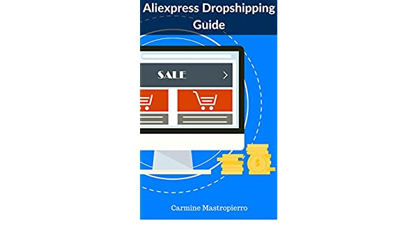 Amazon com: Aliexpress Dropshipping Guide: How to Start