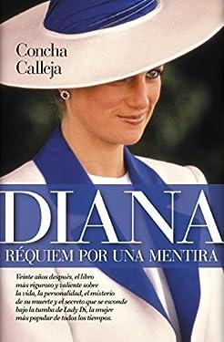 Diana. Réquiem por una mentira (Sociedad actual) (Spanish Edition)