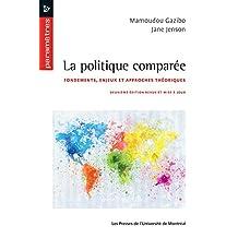 La politique comparée: Deuxième édition revue et mise à jour (French Edition)