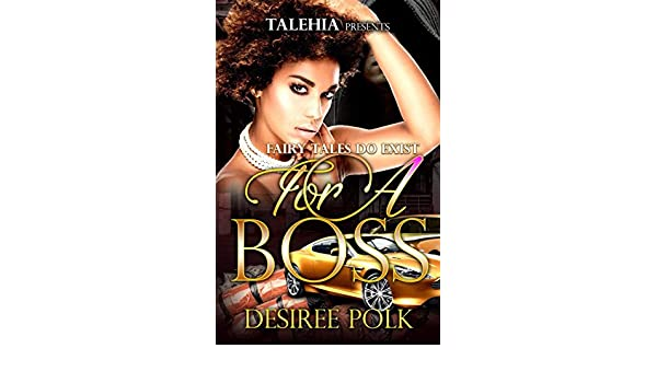 Fairytales Do Exist For A Boss (English Edition) eBook: Desiree Polk: Amazon.es: Tienda Kindle