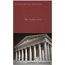The Tucker Act (Litigator Series)