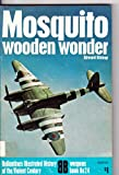 Mosquito : Wooden Wonder, Bishop, Edward, 0345023102