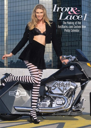 Iron & Lace II, the making of the Custom Bike Calendar with Beautiful Centerfold Models!