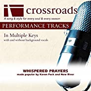 Whispered Prayers (Made Popular By Karen Peck and New River) [Performance Track]