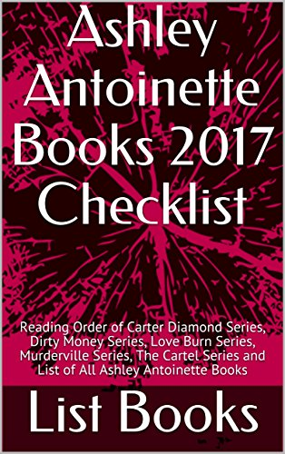 Ashley antoinette books 2017 checklist reading order of carter ashley antoinette books 2017 checklist reading order of carter diamond series dirty money series fandeluxe Images