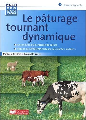 Book's Cover of Le pâturage tournant dynamique (Français) Broché – 1 juillet 2020