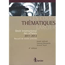 Code thematique larcier - droit international des affaires 2009-2010
