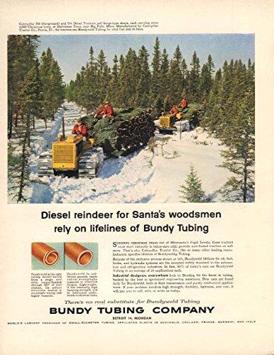 Diesel Santa - Diesel reindeer for Santa's Woodmen Caterpillar Tractor Bundy Tubing ad 1956 F