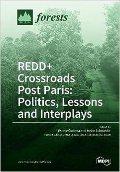 Book Redd+ Crossroads Post Paris: Politics, Lessons and Interplays