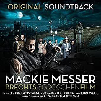 Mackie Messer: Brechts Dreigroschenfilm (Original Soundtrack) by SWR