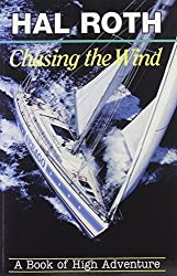 Chasing the Wind: A Book of High Adventure