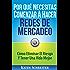 Por Qué Necesitas Comenzar A Hacer Redes De Mercadeo: Cómo Eliminar El Riesgo Y Tener Una Vida Mejor (Spanish Edition)