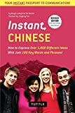 1000 chinese words - Instant Chinese: How to Express Over 1,000 Different Ideas with Just 100 Key Words and Phrases! (A Mandarin Chinese Phrasebook & Dictionary) (Instant Phrasebook Series)