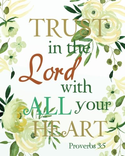 """Trust in the Lord with all your heart: Christian Kid Journal Note Book Lined (8""""  x 10""""), Christian Art Gifts  Blank Lined book 132 pages (Christian ... Study Lined Journal Gift Series) (Volume 3) pdf"""