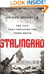 Stalingrad: The City that Defeated th...