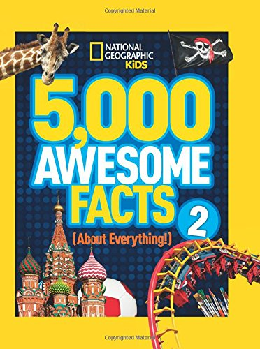 5;000 Awesome Facts (About Everything!) 2 (5;000 Awesome Facts )