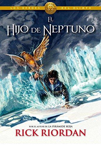 El hijo de neptuno / The Son Of Neptune (Los héroes del olimpo / Heroes of the Olympus) (Spanish Edition)