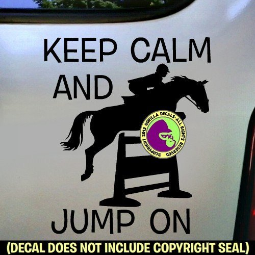 KEEP CALM JUMP ON Hunter Jumper Vinyl Decal Sticker C