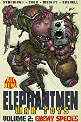 Elephantmen: War Toys 2: Enemy Species