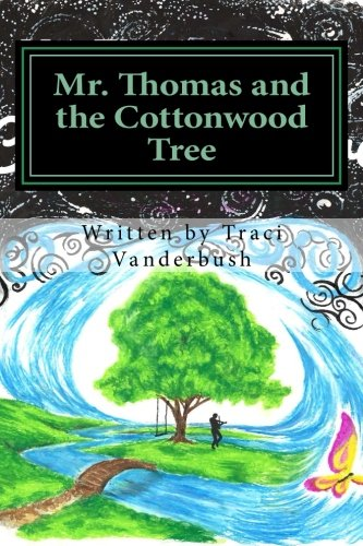 Mr. Thomas and the Cottonwood Tree PDF