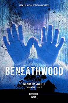 Beneathwood (Berriwood Series Book 2) by [Unsworth, Wendy]