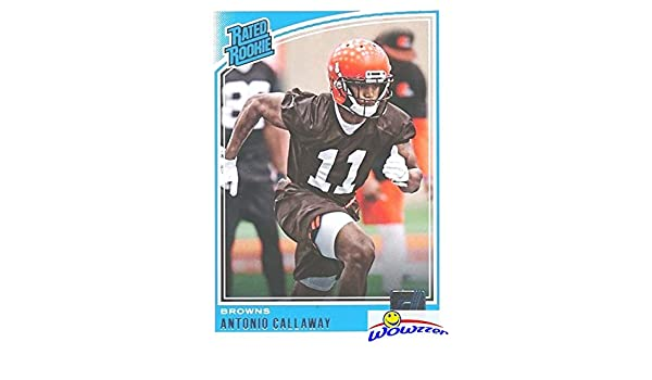 Antonio Callaway 2018 Donruss Football Rated Rookie ROOKIE Card  341 in  MINT Condition! Shipped in Ultra Pro Top Loader to Protect it! Cleveland  Browns Top ... f71049e59