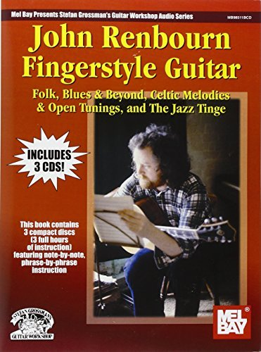 ([(John Renbourn Fingerstyle Guitar: Folk, Blues & Beyond, Celtic Melodies & Open Tunings, & the Jazz Tinge)] [Author: John Renbourn] published on (June, 2000))