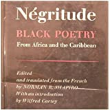 Negritude: Black Poetry from Africa and the Caribbean