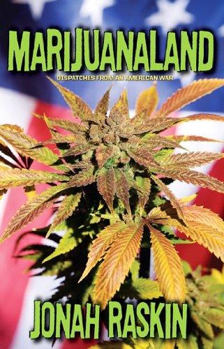 Marijuanaland: Dispatches from an American War, Jonah Raskin