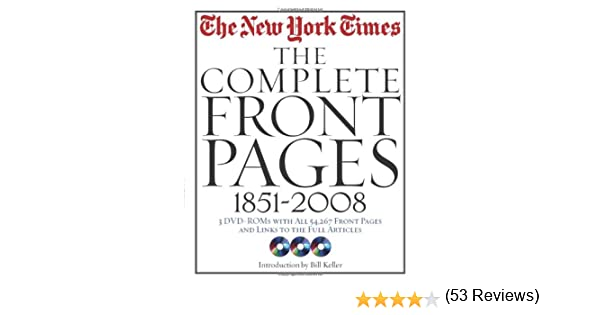New York Times: The Complete Front Pages: 1851-2008: The New York ...
