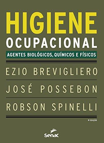 Higiene Ocupacional. Agentes Biológicos, Químicos e Físicos