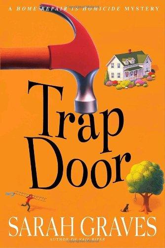 Trap Repair (Trap Door: A Home Repair Is Homicide Mystery)