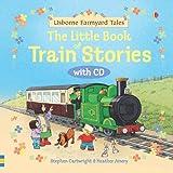 Llittle Book of Train Stories, Stephen Cartwright, 0794530702