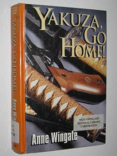 Yakuza, Go Home!