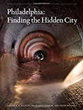 img - for Philadelphia: Finding the Hidden City book / textbook / text book