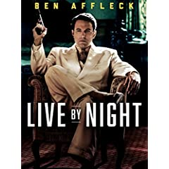 LIVE BY NIGHT arrives on Digital HD March 7 and on Blu-ray and DVD March 21 from Warner Bros.