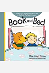 Book and Bed: Sharing Sign Language with Your Child: a Words By the Handful Story Hardcover