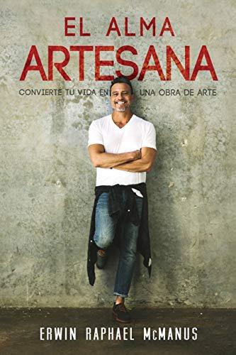 Libro : El Alma Artesana: Convierte Tu Vida En Una Obra D...