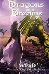 Dragons and Dreams: A Fantasy Anthology