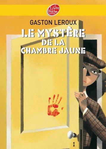 Le Mystere De La Chambre Jaune Texte Integral Policier French Edition