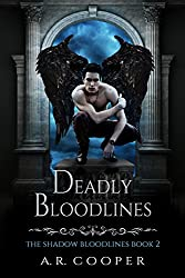 Deadly Bloodlines (Shadow Bloodlines Book 2)
