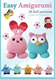 Easy Amigurumi: 28 crochet doll patterns: Volume 1 (Sayjai's Amigurumi Crochet Pattern)