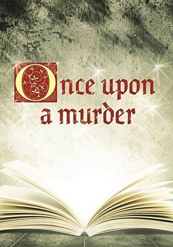 Once Upon a Murder - murder mystery game for 16 players